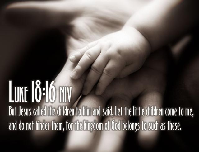Luke 18:16 NIV